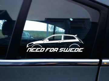 NEED FOR SWEDE sticker - For Volvo C30 T5 / R-Design